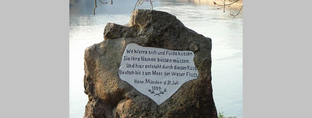 """""""Wo Werra sich und Fulda küssen..."""" - Inschrift am Weserstein."""