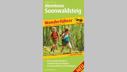 Abenteuer Soonwaldsteig (Wanderführer)