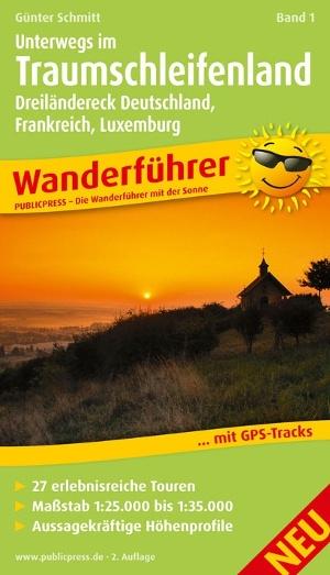 Unterwegs im Traumschleifenland Bd.1 (Wanderführer)