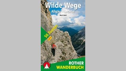 Wilde Wege – Allgäu und Lechtal