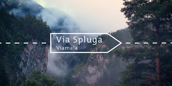 Die schönsten Wanderungen in Graubünden: Via Spluga (Viamala)