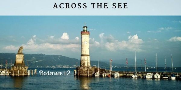 Across the See - Bodensee #2