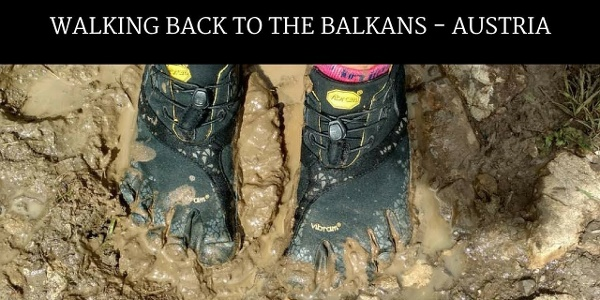 AUSTRIA - Walking back to the Balkans #5