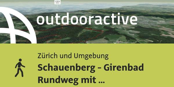 Wanderung in Zürich und Umgebung: Schauenberg - Girenbad Rundweg mit Kinderwagen