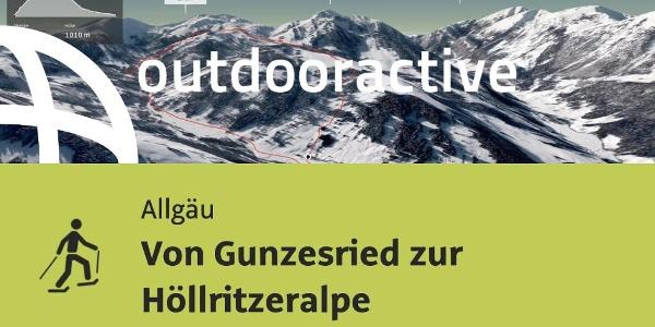 Schneeschuhwanderung im Allgäu: Von Gunzesried zur Höllritzeralpe