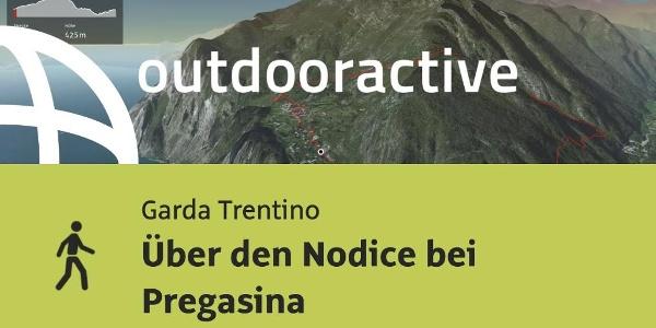 Wanderung am Gardasee: Über den Nodice bei Pregasina