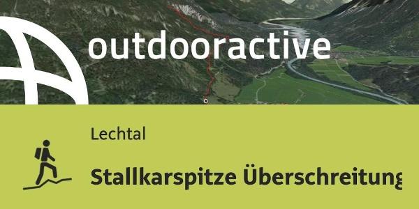 Bergtour im Lechtal: Stallkarspitze Überschreitung