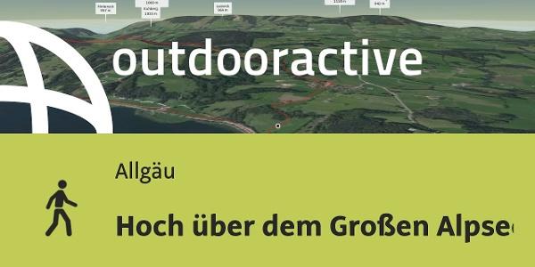 Wanderung im Allgäu: Hoch über dem Großen Alpsee