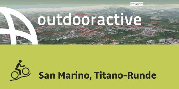 Mountainbike-tour in Rimini: San Marino, Titano-Runde