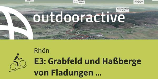 Mountainbike-tour in der Rhön: E3: Grabfeld und Haßberge von Fladungen nach Altenstein
