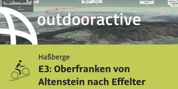 Mountainbike-tour in den Haßbergen im Coburger Land: E3: Oberfranken von Altenstein nach Effelter