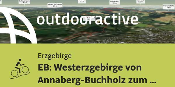 Mountainbike-tour im Erzgebirge: EB: Westerzgebirge von Annaberg-Buchholz zum Katzenstein