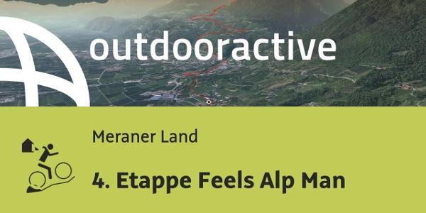 MTB Transalptour im Meraner Land: 4. Etappe Feels Alp Man