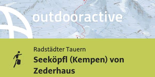 Skitour in den Radstädter Tauern: Seeköpfl (Kempen) von Zederhaus