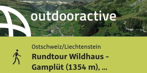 Wanderung in der Ostschweiz/Liechtenstein: Rundtour Wildhaus - Gamplüt (1354 ...