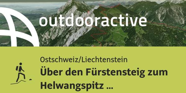 Bergtour in der Ostschweiz/Liechtenstein: Über den Fürstensteig zum ...
