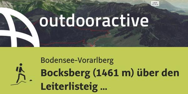 Bergtour in der Region Bodensee-Rheintal: Bocksberg (1461 m) über den Leiterlisteig zum Bocksberg