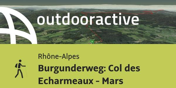 Pilgerweg in den Rhône-Alpes: Burgunderweg: Col des Echarmeaux - Mars