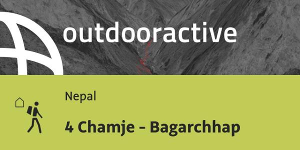 Fernwanderweg in Nepal: 4 Chamje - Bagarchhap