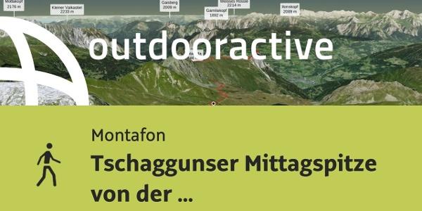 Wanderung im Montafon: Tschaggunser Mittagspitze von der Tilisunahütte