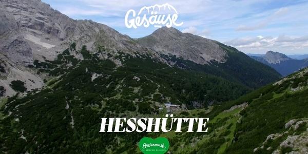 Hütten im Gesäuse |Hesshütte