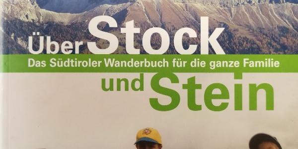 Die Rundtour samt spannender, dazugehörender Sage ist auch im Familien-Wanderbuch Über Stock und Stein beschrieben, das der Alpenverein Südtirol 2002 gemeinsam mit den beiden Autoren Marion Treibenreif und Renato Botte herausgegeben hat.