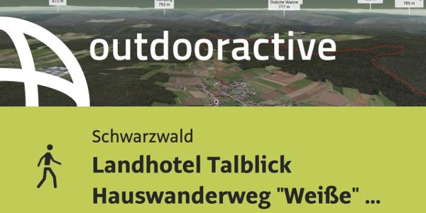 """Wanderung im Schwarzwald: Landhotel Talblick Hauswanderweg """"Weiße"""" Strecke ..."""