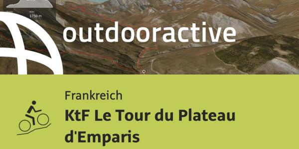 Mountainbike-tour in Frankreich: KtF Le Tour du Plateau d'Emparis