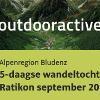 Huttentocht in Alpenregion Bludenz: 5-daagse wandeltocht Ratikon september 2018
