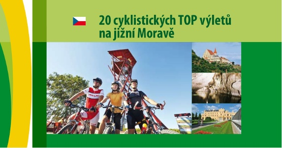 20 cyklistických TOP výletů na jižní Moravě