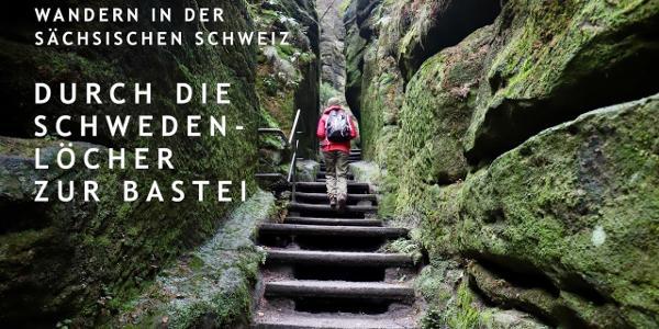 Sächsische Schweiz - Wanderung zur Bastei ab Rathewalde durch die Schwedenlöcher