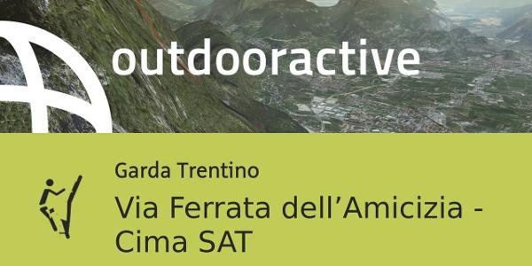 via ferrata at Lake Garda: Via Ferrata dell'Amicizia - Cima SAT