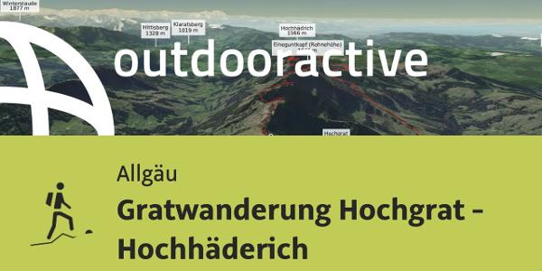 Bergtour im Allgäu: Gratwanderung Hochgrat - Hochhäderich