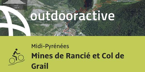 parcours VTT - Midi-Pyrénées: Mines de Rancié et Col de Grail