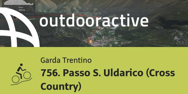 mountain biking trail at Lake Garda: 756. Passo S. Uldarico (Cross Country)