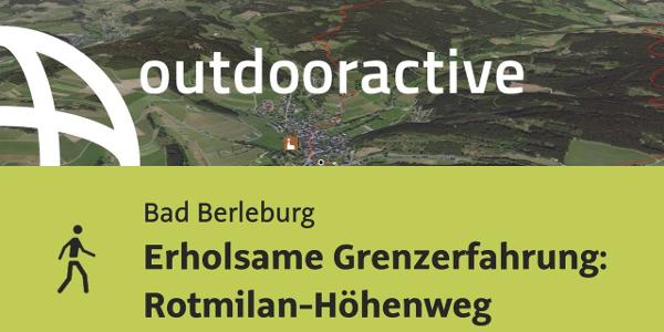 Wanderung in Bad Berleburg: Erholsame Grenzerfahrung: Rotmilan-Höhenweg