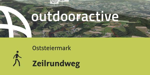 Wanderung in der Oststeiermark: Zeilrundweg