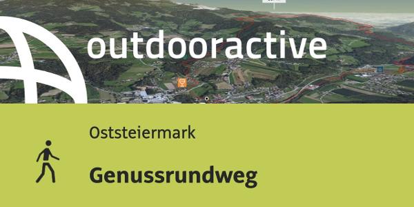 Wanderung in der Oststeiermark: Genussrundweg