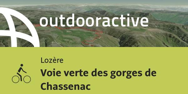 parcours VTC - Lozère: Voie verte des gorges de Chassenac