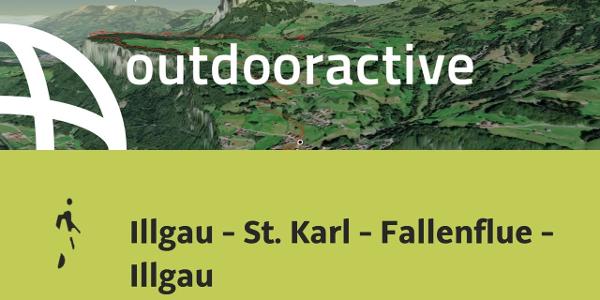 Wanderung in der Zentralschweiz: Illgau - St. Karl - Fallenflue - Illgau