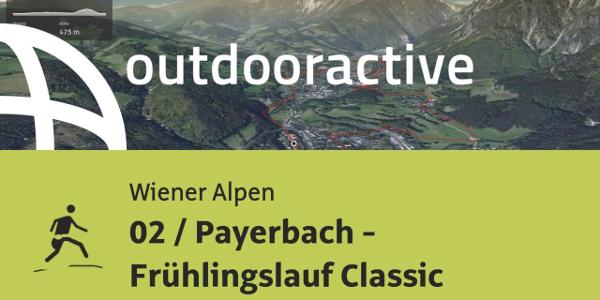 Trailrunning-Strecke in den Wiener Alpen: 02 / Payerbach - Frühlingslauf Classic