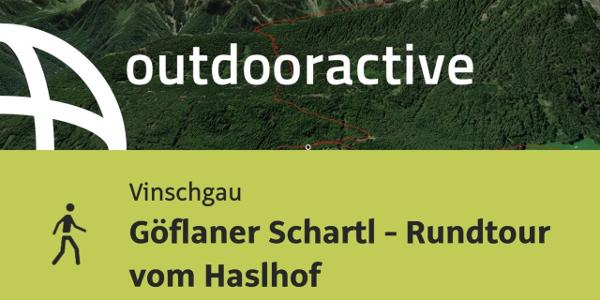 Wanderung im Vinschgau: Göflaner Schartl - Rundtour vom Haslhof