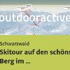 Skitour im Schwarzwald: Skitour auf den schönsten Berg im Schwarzwald 1414 m