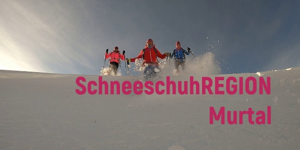 SchneeschuhTIPP #5 in der Schneeschuhregion Murtal:Hohentauern / Triebental / Moaralm