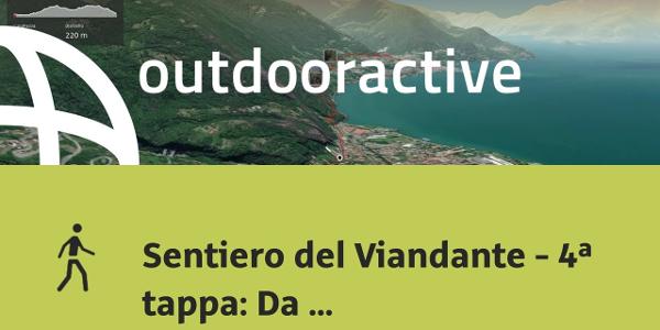 Escursione in Lago di Como: Sentiero del Viandante - 4ª tappa: Da Dervio a Bellano