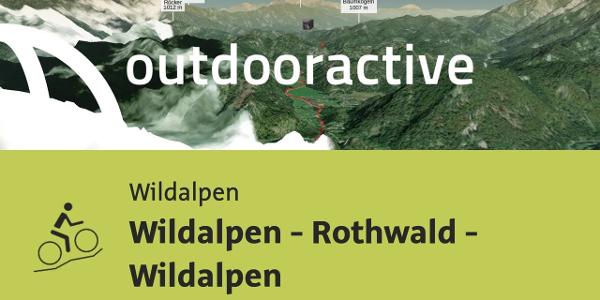 Mountainbike-tour in der Hochsteiermark: Wildalpen - Rothwald - Wildalpen